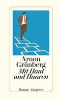 Thumbnail image for Arnon Grünberg / Mit Haut und Haaren
