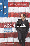 Post image for Arthur Honegger / Abc 4 USA – Amerika Verstehen