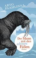 Thumbnail image for Arto Paasilinna / Der Mann mit den schönen Füssen