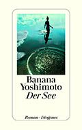 Thumbnail image for Banana Yoshimoto / Der See
