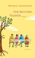 Post image for Barbara Constantine / Und dann kam Paulette