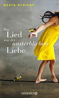 Thumbnail image for Beate Rygiert / Das Lied von der unsterblichen Liebe
