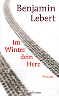 Thumbnail image for Benjamin Lebert / Im Winter dein Herz