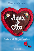 Post image for Blanca Imboden / Anna und Otto