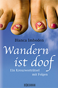 Post image for Blanca Imboden / Wandern ist doof