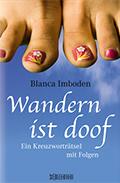 Thumbnail image for Blanca Imboden / Wandern ist doof