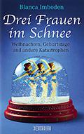 Post image for Blanca Imboden / Drei Frauen im Schnee