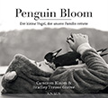 Post image for Cameron Bloom & Bradley Trevor Greive / Penguin Bloom