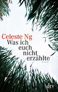 Post image for Celeste Ng / Was ich Euch nicht erzählte