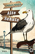 Post image for Charles Hodges / Alte Schule