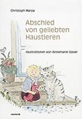 Post image for Christoph Marpa / Abschied von geliebten Haustieren