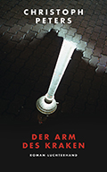 Post image for Christoph Peters / Der Arm des Kraken