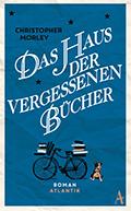 Post image for Christopher Morley / Das Haus der vergessenen Bücher