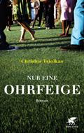 Thumbnail image for Christos Tsiolkas / Nur eine Ohrfeige