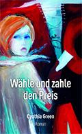 Thumbnail image for Cynthia Green / Wähle und zahle den Preis