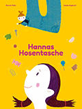 Thumbnail image for Daniel Fehr & Jamie Aspinal (Illustrationen) / Hannas Hosentasche