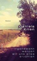 Thumbnail image for Daniela Krien / Irgendwann werden wir uns alles erzählen