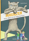 Post image for Daniele Meocci & Yvonne Rogenmoser (Illustrationen) / Maunzer