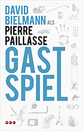 Post image for David Bielmann als Pierre Paillasse / Gastspiel