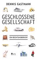 Thumbnail image for Dennis Gastmann / Geschlossene Gesellschaft