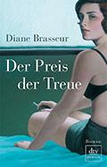 Thumbnail image for Diane Brasseur / Der Preis der Treue