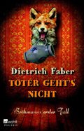 Thumbnail image for Dietrich Faber / Toter geht's nicht