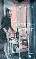 Thumbnail image for Diverse Autoren, Urs Heinz Aerni (Herausgeber) / Zimmerservice