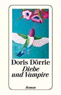 Post image for Doris Dörrie / Diebe und Vampire
