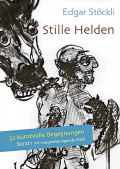 Thumbnail image for Edgar Stöckli / Stille Helden
