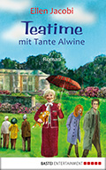 Post image for Ellen Jacobi / Teatime mit Tante Alwine