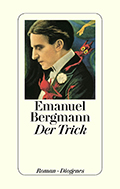 Post image for Emanuel Bergmann / Der Trick