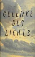 Thumbnail image for Emanuel Maess / Gelenke des Lichts