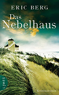 Post image for Eric Berg / Das Nebelhaus