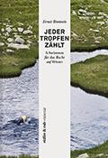 Post image for Ernst Bromeis / Jeder Tropfen zählt
