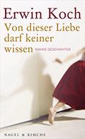 Thumbnail image for Erwin Koch / Von dieser Liebe darf keiner wissen