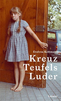 Post image for Evelyna Kottmann / Kreuz Teufels Luder