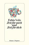 Post image for Fabio Volo / Zeit für mich und Zeit für dich