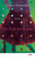 Thumbnail image for Frances Greenslade / Der Duft des Regens