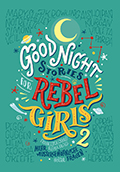 Thumbnail image for Francesca Cavallo & Elena Favilli / Good Night Stories for Rebel Girls 2