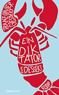 Post image for Franz-Olivier Giesbert / Ein Diktator zum Dessert