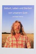 Post image for Franz Vogel / Rund ums Änziloch, die Welt und ihre Bewohner