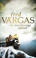 Post image for Fred Vargas / Das barmherzige Fallbeil