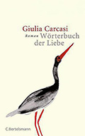 Post image for Giulia Carcasi / Wörterbuch der Liebe