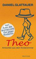 Thumbnail image for Daniel Glattauer / Theo – Antworten aus dem Kinderzimmer