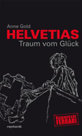 Thumbnail image for Anne Gold / Helvetias Traum vom Glück