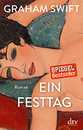 Thumbnail image for Graham Swift / Ein Festtag