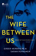 Thumbnail image for Greer Hendricks & Sarah Pekkanen / The Wife between us