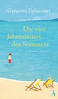 Thumbnail image for Grégoire Delacourt / Die vier Jahreszeiten des Sommers