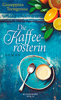 Post image for Giuseppina Torregrossa / Die Kaffeerösterin