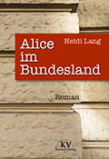 Thumbnail image for Heidi Lang / Alice im Bundesland